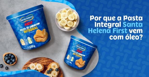 Porque a Pasta Integral Santa Helena First vem com óleo?